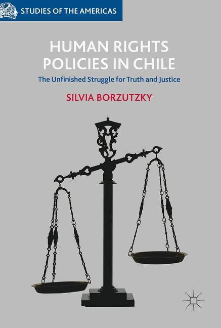Human Rights Policies in Chile | Borzutzky | 1st ed. 2017, 2017 | Buch (Cover)