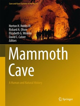 Abbildung von Hobbs III / Olson / Winkler / Culver | Mammoth Cave | 1st ed. 2017 | 2017 | A Human and Natural History