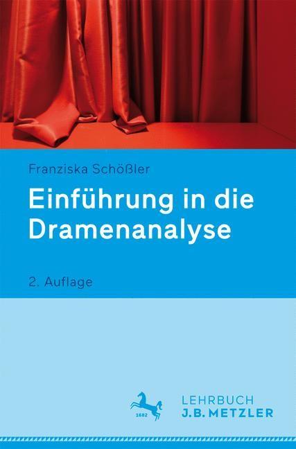 Einführung in die Dramenanalyse | Schößler | 2., aktualisierte und überarbeitete Aufl. 2017, 2017 (Cover)