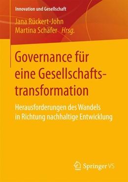 Abbildung von Rückert-John / Schäfer | Governance für eine Gesellschaftstransformation | 1. Auflage | 2017 | beck-shop.de