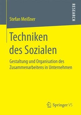 Abbildung von Meißner   Techniken des Sozialen   2017   Gestaltung und Organisation de...