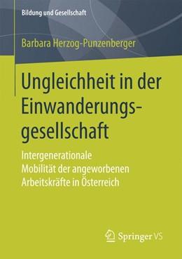 Abbildung von Herzog-Punzenberger | Ungleichheit in der Einwanderungsgesellschaft | 2017 | Intergenerationale Mobilität d...