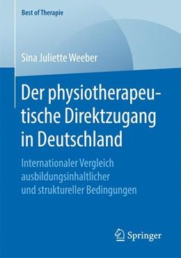 Abbildung von Weeber | Der physiotherapeutische Direktzugang in Deutschland | 2017 | Internationaler Vergleich ausb...