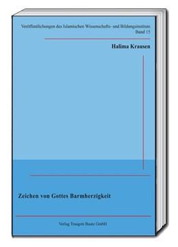Abbildung von Krausen / Goßmann / Özdil | Zeichen von Gottes Barmherzigkeit | 2016
