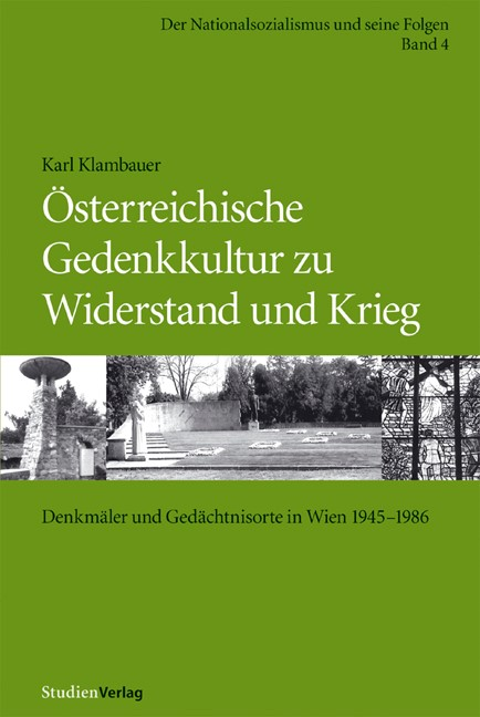 Abbildung von Klambauer | Österreichische Gedenkkultur zu Widerstand und Krieg | 2006