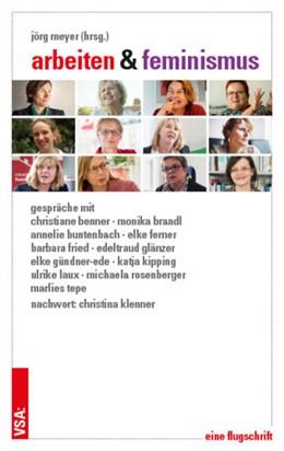 Abbildung von Meyer | Arbeiten & Feminismus | 1. Auflage | 2017 | beck-shop.de