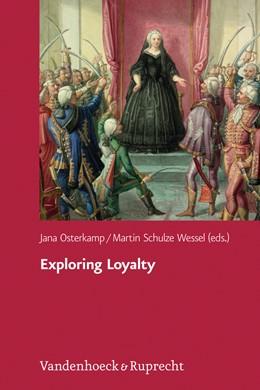 Abbildung von Osterkamp / Schulze Wessel | Exploring Loyalty | 1. Auflage | 2017 | beck-shop.de
