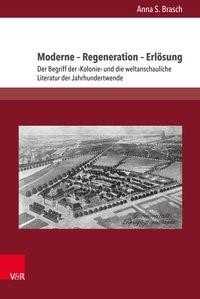 Moderne - Regeneration - Erlösung | Brasch, 2017 | Buch (Cover)