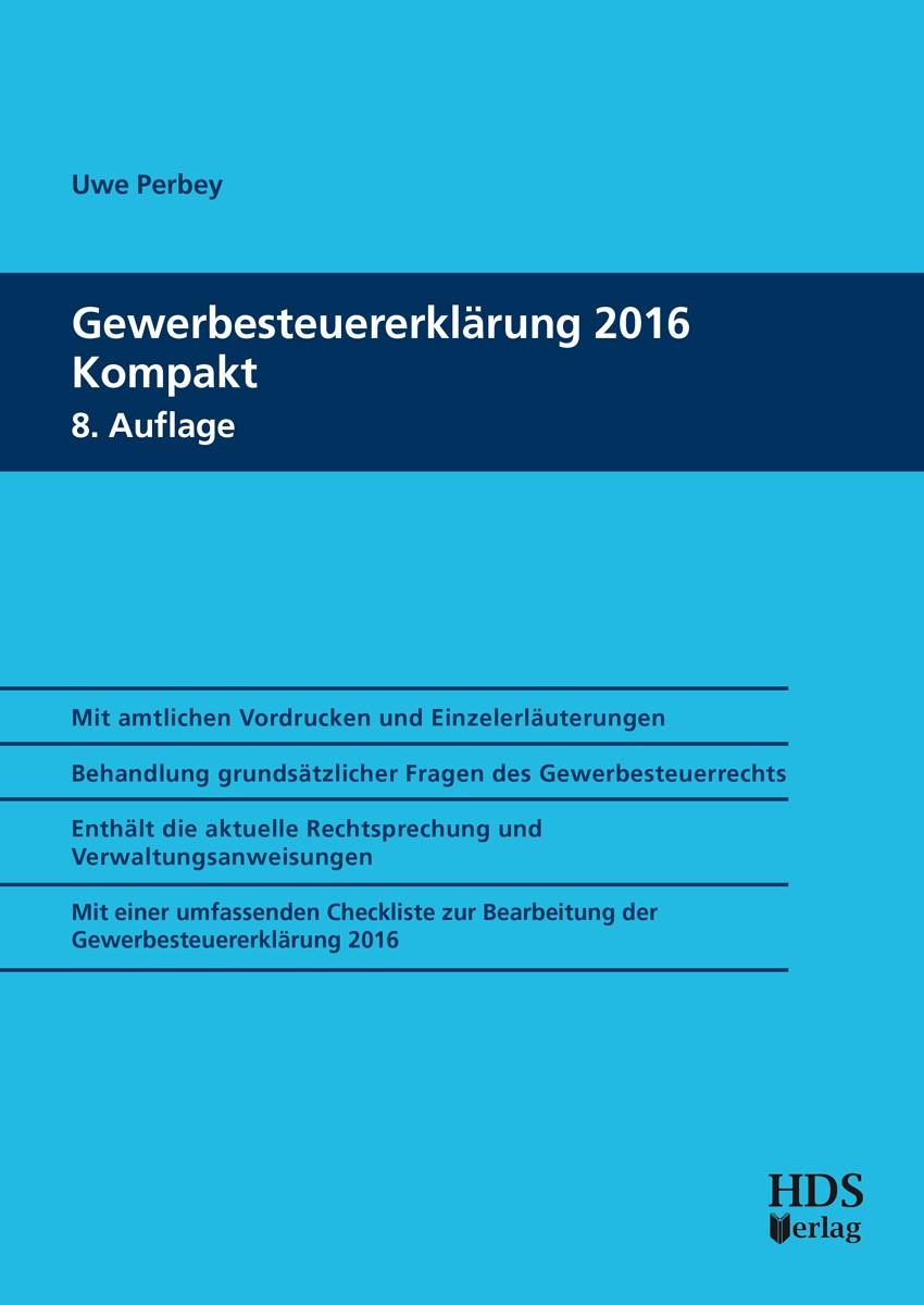Gewerbesteuererklärung 2016 Kompakt | Perbey | 8. Auflage, 2017 | Buch (Cover)
