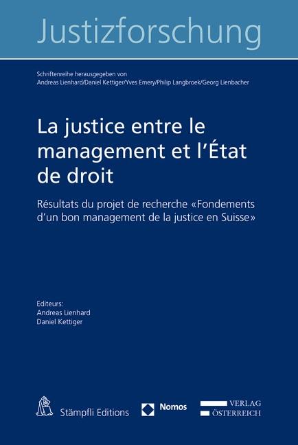 Abbildung von Lienhard / Kettiger | La justice entre le management et l'État de droit | 2017