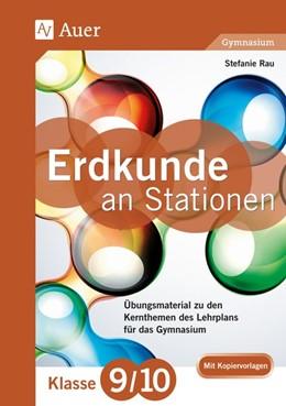 Abbildung von Rau | Erdkunde an Stationen 9-10 Gymnasium | 1. Auflage | 2016 | beck-shop.de