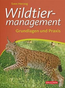 Abbildung von Herzog | Wildtiermanagement | 1. Auflage | 2019 | beck-shop.de