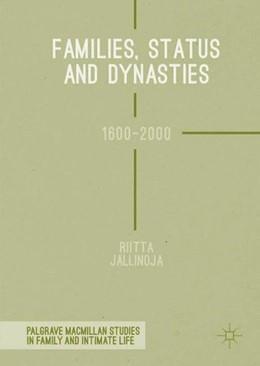 Abbildung von Jallinoja | Families, Status and Dynasties | 1. Auflage | 2017 | beck-shop.de