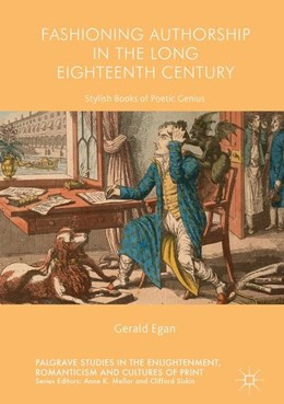 Abbildung von Egan | Fashioning Authorship in the Long Eighteenth Century | 1. Auflage | 2017 | beck-shop.de
