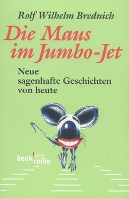 Abbildung von Die Maus im Jumbo-Jet   3. Auflage   2017   Neue sagenhafte Geschichten vo...   435