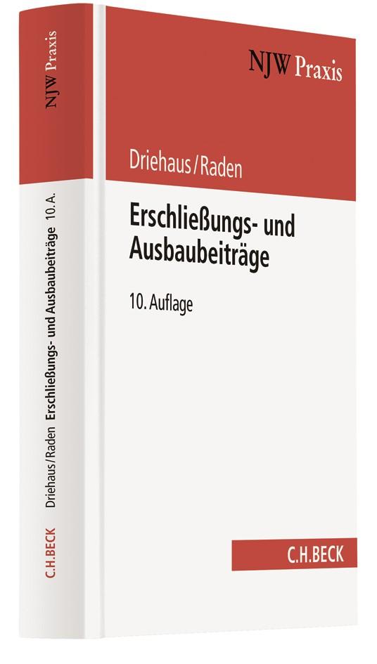 Erschließungs- und Ausbaubeiträge | Driehaus / Raden | 10., vollständig überarbeitete Auflage | Buch (Cover)