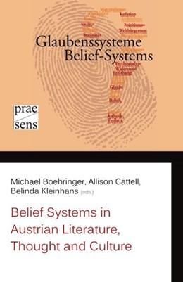 Abbildung von Boehringer / Cattell / Kleinhans | Belief Systems in Austrian Literature, Thought and Culture | 2017