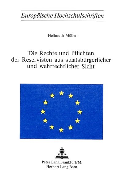 Die Rechte und Pflichten der Reservisten aus staatsbürgerlicher und wehrrechtlicher Sicht | Müller, 1976 | Buch (Cover)
