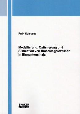Abbildung von Hofmann   Modellierung, Optimierung und Simulation von Umschlagprozessen in Binnenterminals   2016