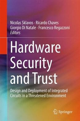 Abbildung von Sklavos / Chaves | Hardware Security and Trust | 1. Auflage | 2017 | beck-shop.de