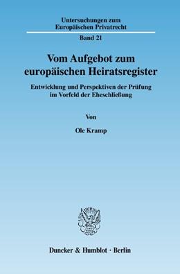 Abbildung von Kramp | Vom Aufgebot zum europäischen Heiratsregister. | 2007 | Entwicklung und Perspektiven d... | 21