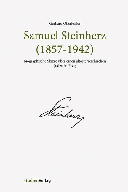 Abbildung von Oberkofler | Samuel Steinherz (1857-1942) | 2007