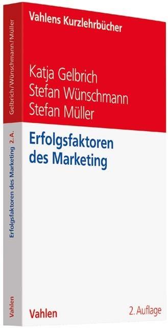 Erfolgsfaktoren des Marketing | Gelbrich / Wünschmann / Müller | 2., vollständig überarbeitete Auflage, 2018 | Buch (Cover)