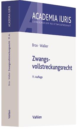 Abbildung von Brox / Walker | Zwangsvollstreckungsrecht | 11., neu bearbeitete Auflage | 2018