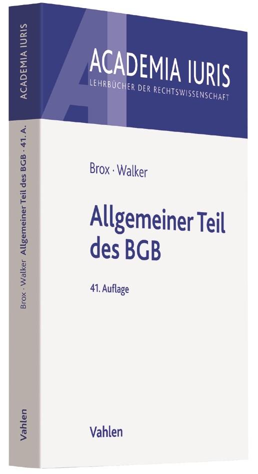 Allgemeiner Teil des BGB | Brox / Walker | 41., neu bearbeitete Auflage, 2017 | Buch (Cover)
