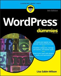 Abbildung von Sabin-Wilson | WordPress For Dummies | 8. Auflage | 2017 | beck-shop.de