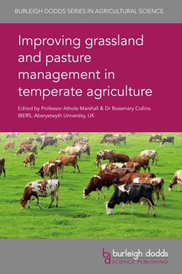 Abbildung von Collins / Marshall   Improving Grassland and Pasture Management in Temperate Agriculture   2018