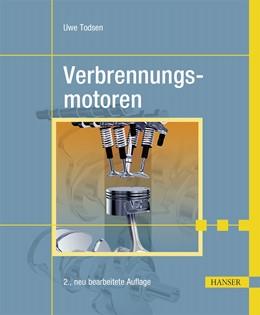 Abbildung von Todsen   Verbrennungsmotoren   2. Auflage   2017   beck-shop.de