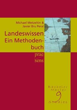 Abbildung von Metzeltin / Peral   Landeswissen   2017   Ein Methodenbuch