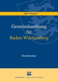 Gemeindeordnung für Baden-Württemberg | Ade / Pautsch | 1. Auflage, 2018 | Buch (Cover)