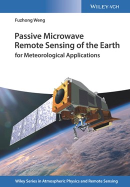 Abbildung von Weng | Passive Microwave Remote Sensing of the Earth | 1. Auflage | 2017 | beck-shop.de