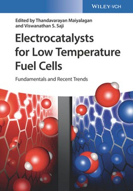 Abbildung von Maiyalagan / Saji | Electrocatalysts for Low Temperature Fuel Cells | 2017 | Fundamentals and Recent Trends
