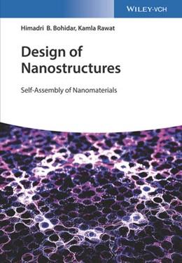 Abbildung von Bohidar / Rawat | Design of Nanostructures | 2017 | Self-Assembly of Nanomaterials