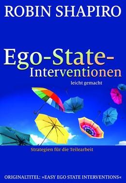Abbildung von Shapiro   Ego-State-Interventionen - leicht gemacht   1. Auflage   2017   beck-shop.de
