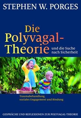 Abbildung von Porges   Die Polyvagal-Theorie und die Suche nach Sicherheit   2017   Traumabehandlung, soziales Eng...