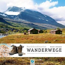Abbildung von Ahonen | Wanderwege Nordskandinavien | 1. Auflage | 2017 | Über 200 Wanderungen in der be...