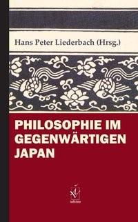 Philosophie im gegenwärtigen Japan | Liederbach, 2017 | Buch (Cover)