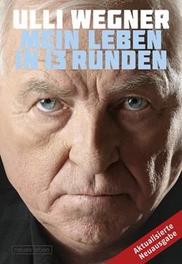 Abbildung von Wegner / Lorenz | Mein Leben in 13 Runden | 1. Auflage | 2017 | beck-shop.de