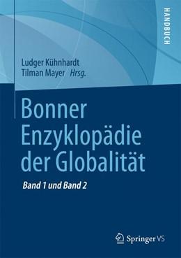 Abbildung von Kühnhardt / Mayer | Bonner Enzyklopädie der Globalität | 1. Auflage | 2017 | beck-shop.de