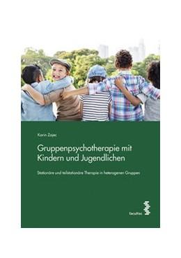 Abbildung von Zajec   Gruppenpsychotherapie mit Kindern und Jugendlichen   2017   Stationäre und teilstationäre ...