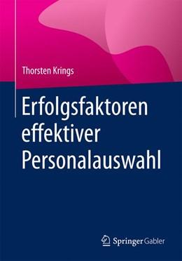 Abbildung von Krings | Erfolgsfaktoren effektiver Personalauswahl | 1. Auflage | 2017 | beck-shop.de