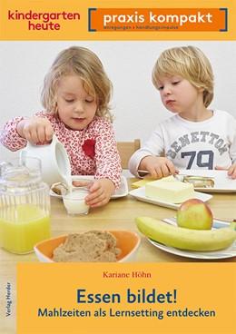 Abbildung von Höhn   Essen bildet!   2017   Mahlzeiten als Lernsetting ent...