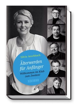 Abbildung von Aeschbach   Älterwerden für Anfänger   1. Auflage   2017   beck-shop.de