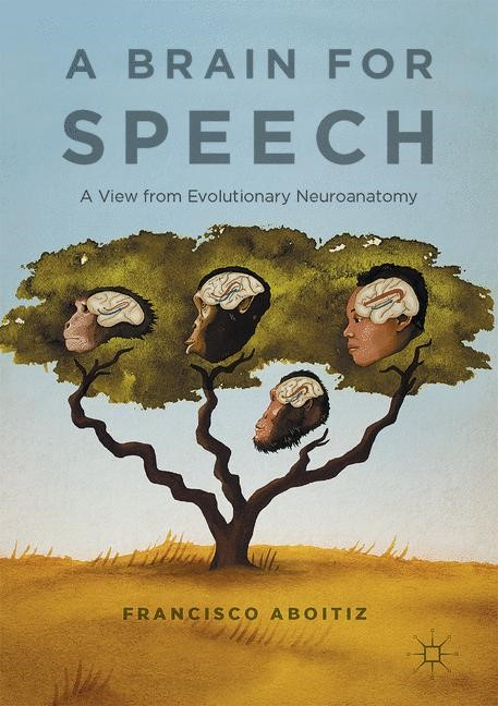 A Brain for Speech | Aboitiz | 1st ed. 2017, 2017 | Buch (Cover)