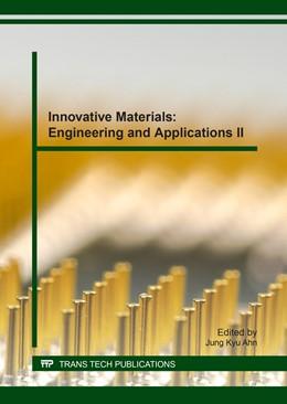 Abbildung von Ahn | Innovative Materials: Engineering and Applications II | 1. Auflage | 2017 | Volume 730 | beck-shop.de