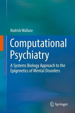 Abbildung von Wallace | Computational Psychiatry | 1. Auflage | 2017 | beck-shop.de
